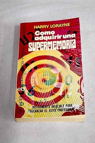 9788402007902: Como Adquirir Una Supermemoria