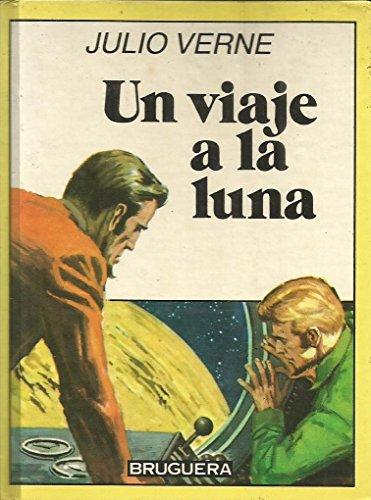 9788402017833: Un Viaje a La Luna
