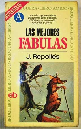 Las mejores fábulas: Repollés, J. [rec.]
