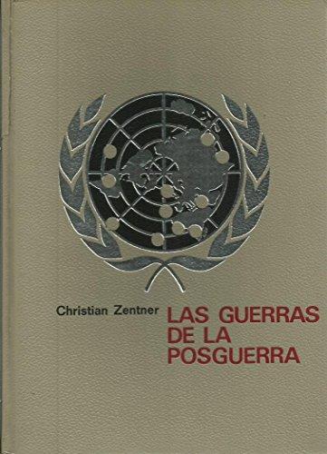 LAS GUERRAS DE LA POSGUERRA: CHRISTIAN ZENTNER