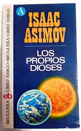 9788402034373: LOS PROPIOS DIOSES