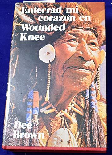 9788402034526: Enterrad mi corazón en Wounded Knee