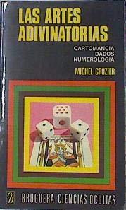 9788402036957: Las Artes Adivinatorias Cartomancia, Dados, Numerologia