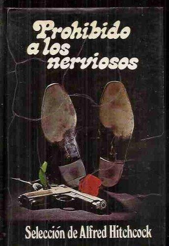 9788402037633: PROHIBIDO A LOS NERVIOSOS