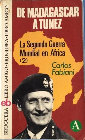 9788402037923: De madagascar a Túnez