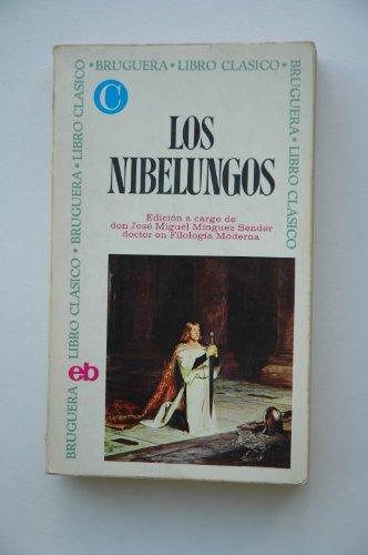 9788402041807: Los Nibelungos / con un estudio preliminar, notas y bibliografía seleccionada a cargo de José Miguel Mínguez Sénder