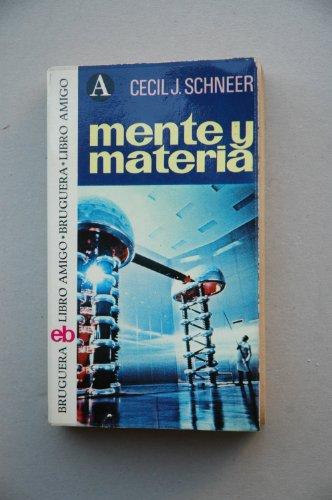 9788402041821: Mente y materia / Cecil J. Schneer ; [traducción Carlos mª López]