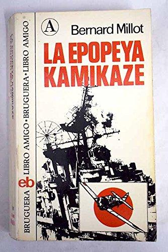 9788402043399: LA EPOPEYA KAMIKAZE (Barcelona 1975)