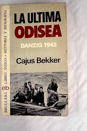 9788402046017: La última odisea: Damzig 1945