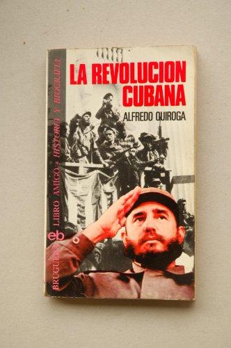 9788402049315: La revolución cubana (Libro amigo ; 442 : Historia y biografía) (Spanish Edition)