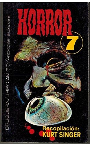 Horror 7: Singer, Kurt [rec.]