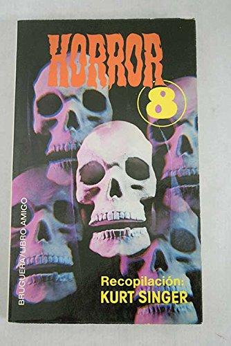Horror 8: Singer, Kurt [rec.]