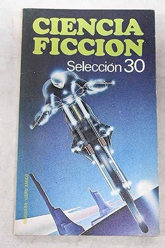 9788402051554: Ciencia ficción: Selección 30