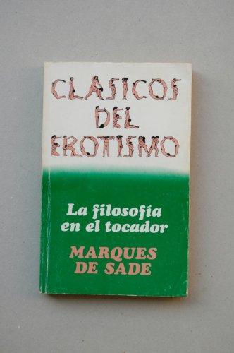 9788402052674: La filosofía en el tocador / Marqués de Sade