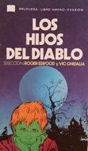 Los hijos del diablo: Roger Elwood y