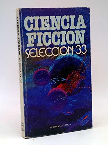 9788402054616: Ciencia-ficción: selección 33