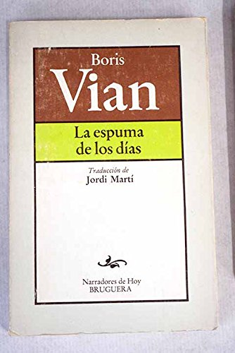 9788402057433: Espuma De Los Dias, La