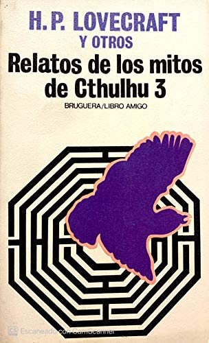 Relatos de los mitos de Cthulhu 3: H. P. Lovecraft