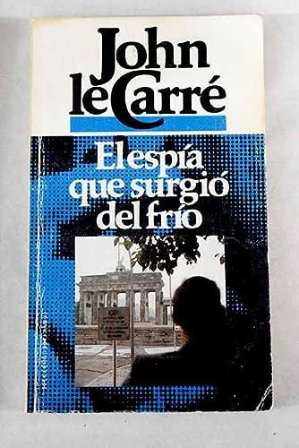 Imagen de archivo de El espía que surgió del frío a la venta por Tik Books Estrecho