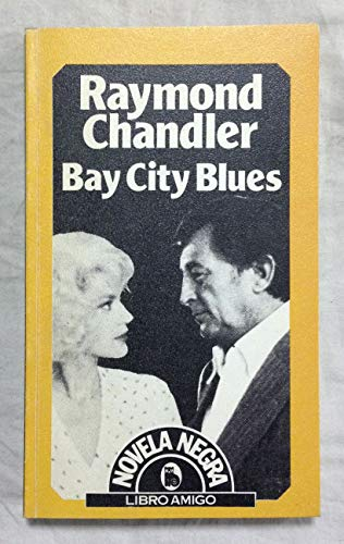Bay City Blues (Novela Negra) (8402061427) by Raymond Chandler