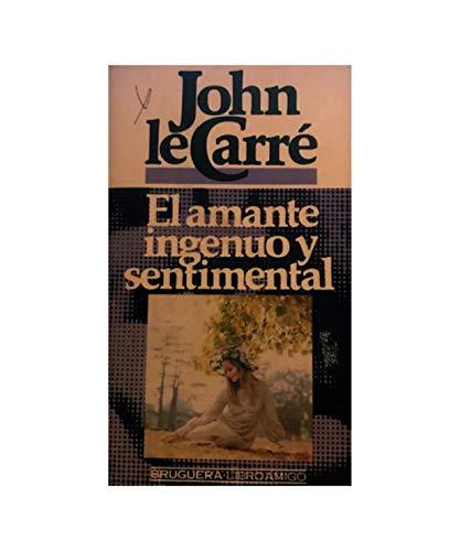 9788402062215: EL AMANTE INGENUO Y SENTIMENTAL