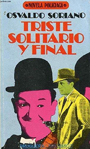9788402062222: Triste, solitario y final (Serie Novela negra ; 29) (Spanish Edition)
