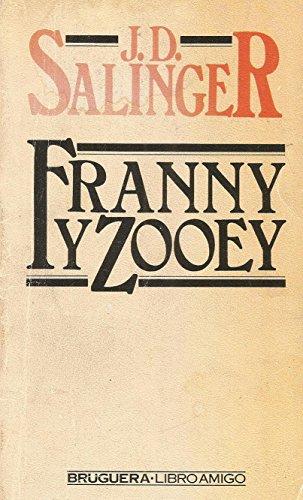 9788402062246: Franny y Zooey. Novela. Traduccion de Pilar Giralt.