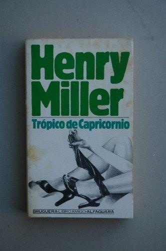9788402063137: Trópico de Capricornio / Henry Miller ; [traducción Carlos Manzano]