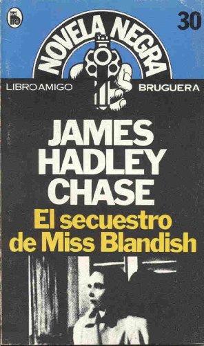 9788402063175: EL SECUESTRO DE MISS BLANDISH