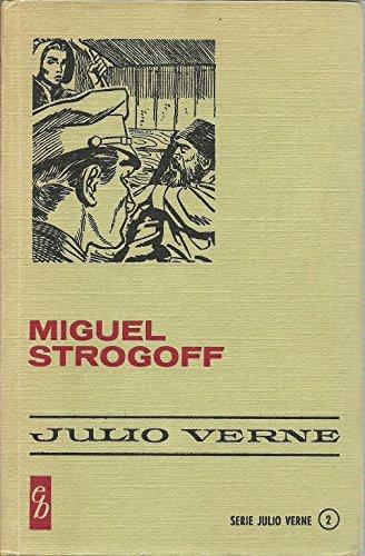 9788402063526: Miguel Strogoff
