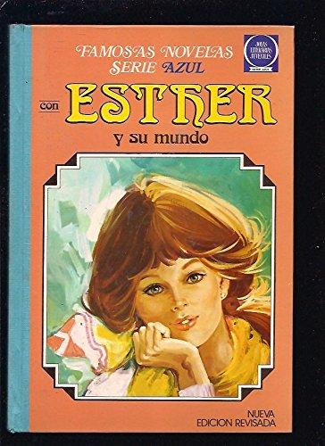 Ester y Su Mundo. Tomo 3.: Purita Campos