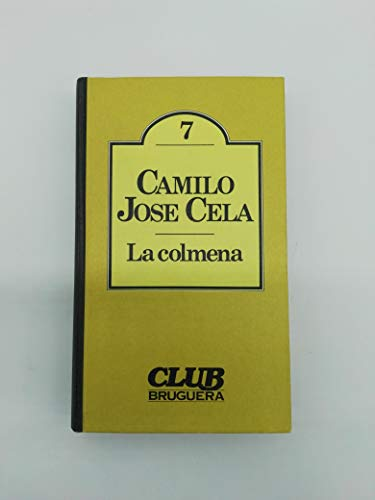 9788402067098: La colmena (CLUB Bruguera) (Spanish Edition)