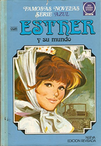 Ester y Su Mundo. Tomo 4: Purita Campos