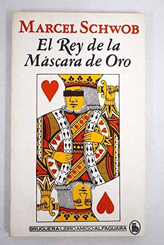 9788402068170: EL REY DE LA MÁSCARA DE ORO