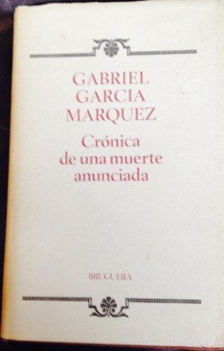 9788402070432: Crónica De Una Muerte Anunciada. Chronicle of a Death Foretold. (True First edition)