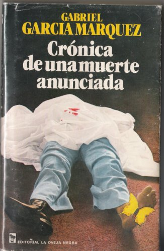 9788402070432: Crónica De Una Muerte Anunciada. Chronicle of a Death Foretold. (True First edition)