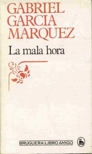 La mala hora: Garcia Marquez