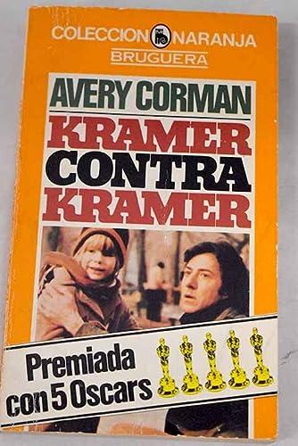 Kramer contra Kramer: Avery Corman