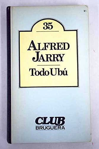 9788402073808: Todo Ubu - By Alfred Jarry