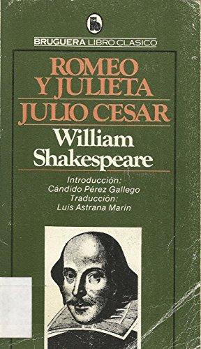 9788402074454: ROMEO Y JULIETA-JULIO CESAR. Introduccion Candido Perez Gallego. Traduccion Luis Astrana Marin.