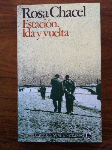 9788402076106: Estación ida y vuelta (Libro amigo) (Spanish Edition)
