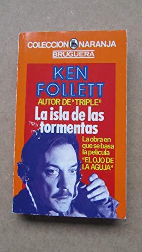 9788402078186: La Isla de Las Tormentas / Kent Follett ; traducción Mirta Arlt