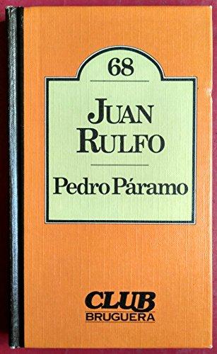 PEDRO PARAMO: RULFO, Juan