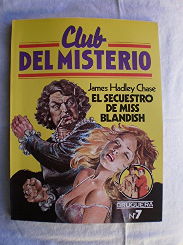 9788402080271: El Secuestro de Miss Blandish (Club del Misterio)