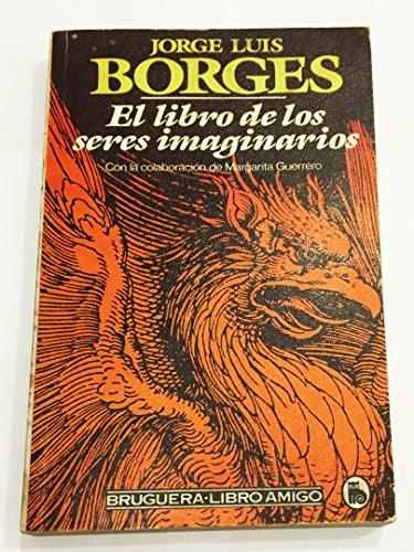 9788402081773: El libro de los seres imaginarios (Libro Amigo)