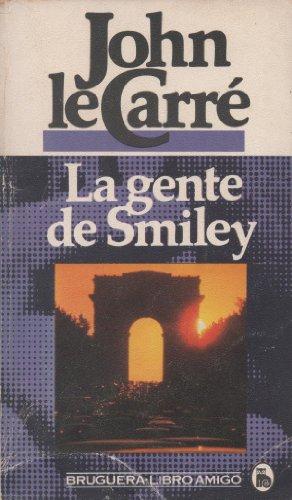 La gente de Smiley - John Le Carré