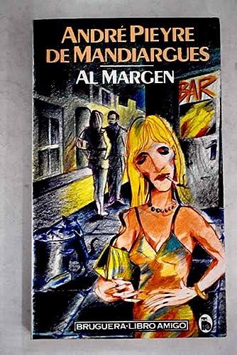 Al Margen (8402083951) by Andre Pieyre de Mandiargues