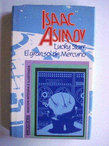 9788402084408: LUCKY STARR, EL GRAN SOL DE MERCURIO