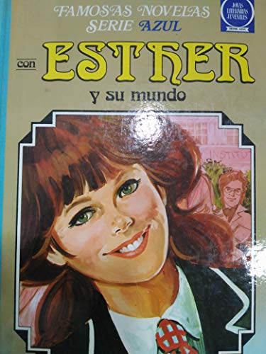 Esther Y Su Mundo. Famosas Novelas, Serie: International Syndication