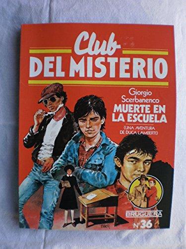 9788402084828: Muerte en la Escuela (Club del Misterio)